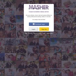Masher - create free online video, photo and music mashups