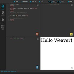 Liveweave - HTML5, CSS3 & JavaScript playground for web