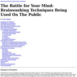Persuasion and brainwashing techniques being used on the public today