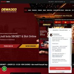 Situs Judi Online Agen Judi Bola Live Casino Dewa303 Pearltrees