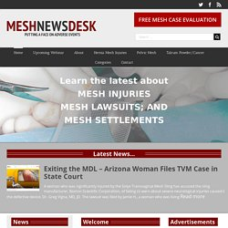 Mesh Medical Device News Desk   Pearltrees