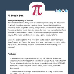 Pi MusicBox - A Spotify, SoundCloud, Google Music player for