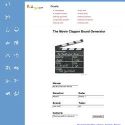 The Movie Clapper Board Generator | Pearltrees