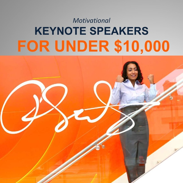 Motivational Keynote Speakers for Under 10000