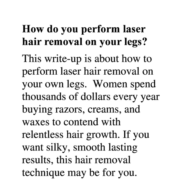 How do you perform laser hair removal on your legs